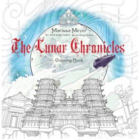 The Lunar Chronicles Coloring Book (Paperback)