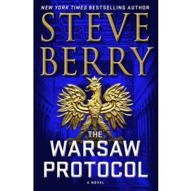 The Warsaw Protocol: Cotton Malone, Book 15 (Hardcover)