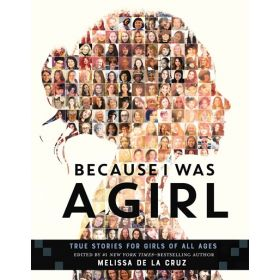 Because I Was a Girl: True Stories for Girls of All Ages (Hardcover)