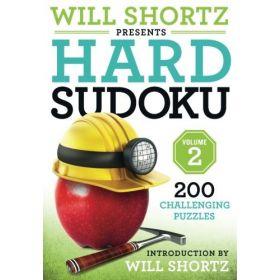 Will Shortz Presents Hard Sudoku, Volume 2 (Paperback)