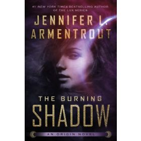 The Burning Shadow: Origin Series, Book 2 (Paperback)