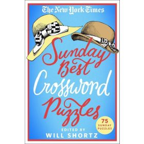 The New York Times Sunday Best Crossword Puzzles : 75 Sunday Puzzles (Paperback)