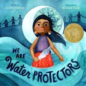 We Are Water Protectors (Hardcover)