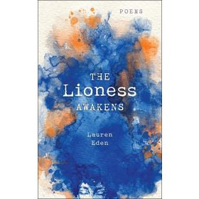 The Lioness Awakens: Poems (Paperback)