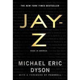 JAY-Z: Made in America (Hardcover)