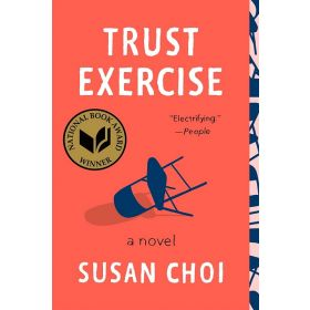Trust Exercise: A Novel (Paperback)