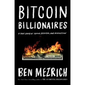Bitcoin Billionaires: A True Story of Genius, Betrayal, and Redemption (Paperback)