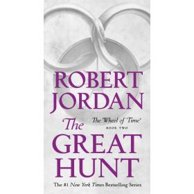 The Great Hunt, Wheel of Time Book 2 (Mass Market)
