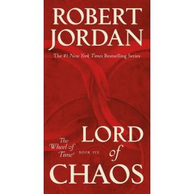 Lord of Chaos: Wheel of Time, Book 6 (Mass Market)