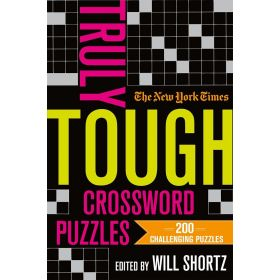 The New York Times Truly Tough Crossword Puzzles: 200 Challenging Puzzles (Paperback)