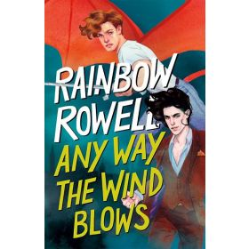Any Way the Wind Blows, Signed Copy (Hardcover)