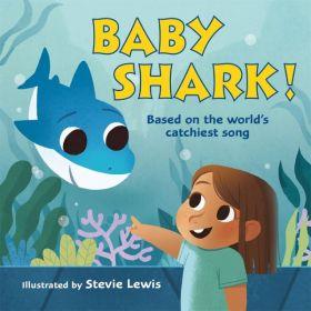Baby Shark! (Board Book)