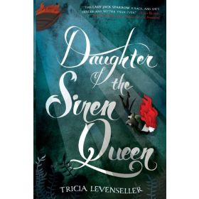 Daughter of the Siren Queen: Daughter of the Pirate King, Book 2 (Paperback)