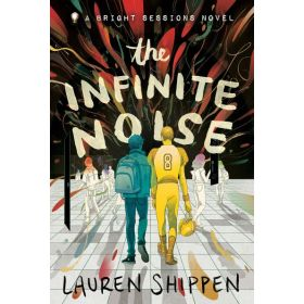 The Infinite Noise: A Bright Sessions Series, Book 1 (Paperback)