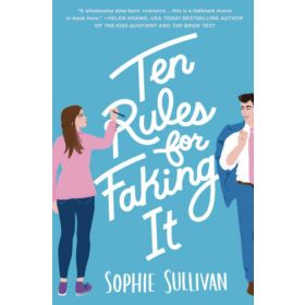 Ten Rules for Faking It (Paperback)
