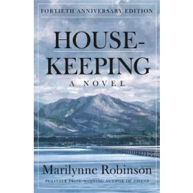 Housekeeping: A Novel, Fortieth Anniversary Edition (Paperback)