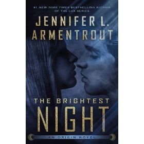 The Brightest Night: Origin Series, Book 3 (Hardcover)