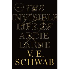 The Invisible Life of Addie LaRue, Export Edition (Paperback)