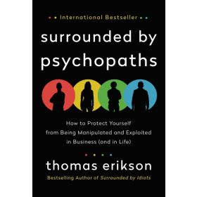 Surrounded by Psychopaths, International Edition (Paperback)