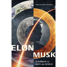 Elon Musk: A Mission to Save the World (Paperback)