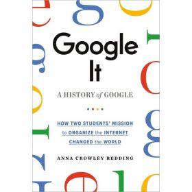 Google It: A History of Google (Paperback)