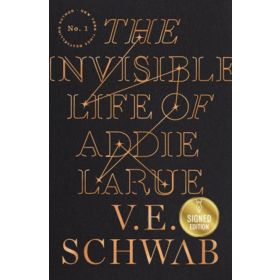 The Invisible Life of Addie LaRue, Signed Edition (Hardcover)