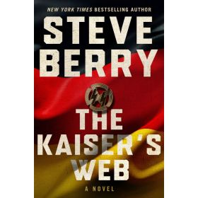 The Kaiser's Web: Cotton Malone Series, Export Edition (Paperback)