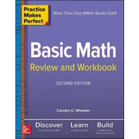 Practice Makes Perfect Basic Math Review and Workbook, 2nd Edition (Paperback)
