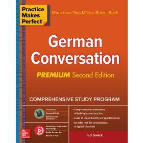 Practice Makes Perfect: German Conversation, Premium Second Edition, Second Edition (Paperback)