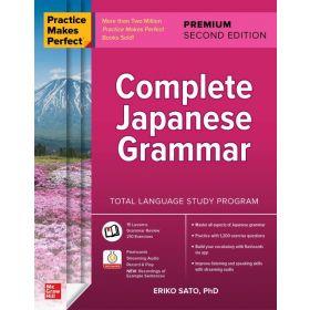Practice Makes Perfect: Complete Japanese Grammar, Premium Second Edition (Paperback)