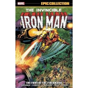 Epic Collection: The Invincible Iron Man, The Fury of the Firebrand (Trade Paperback)