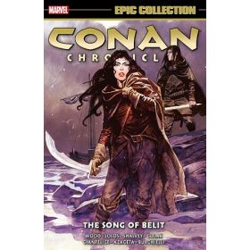 The Song of Belit: Conan Chronicles Epic Collection, Vol. 6 (Paperback)