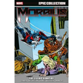 Morbius Epic Collection: The Living Vampire (Paperback)