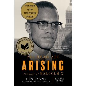 INCOMING - The Dead Are Arising: The Life of Malcolm X (Hardcover)