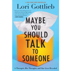 Maybe You Should Talk to Someone (Hardcover)