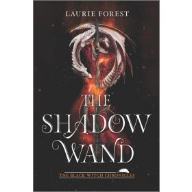 The Shadow Wand: The Black Witch Chronicles, Book 3 (Hardcover)