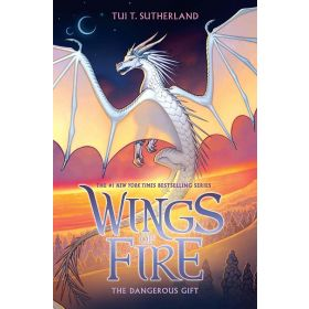 The Dangerous Gift: Wings of Fire, Book 14 (Hardcover)