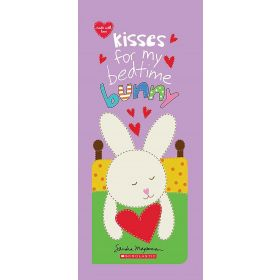 Kisses for My Bedtime Bunny (Board Book)