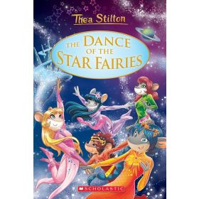 The Dance of the Star Fairies: Thea Stilton, Special Edition, Book 8 (Hardcover)