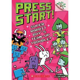 Super Rabbit Boy's Team-Up Trouble!: Press Start!, Book 10 (Paperback)