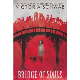 Bridge of Souls: City of Ghosts, Book 3 (Hardcover)