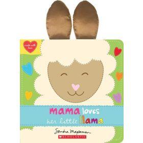 Mama Loves Her Little Llama (Board Book)