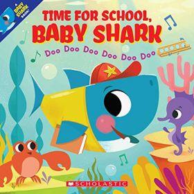 Time for School Baby Shark: Doo Doo Doo Doo Doo Doo (Paperback)