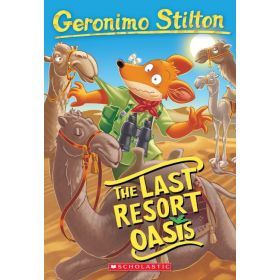 The Last Resort Oasis: Geronimo Stilton, Book 77 (Paperback)