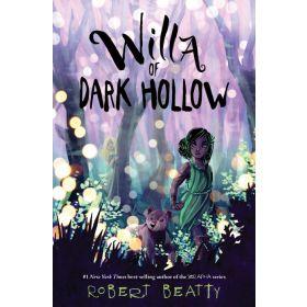 Willa of Dark Hollow: Willa of the Wood, Book 2 (Hardcover)