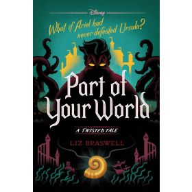 Part of Your World: A Twisted Tale (Hardcover)