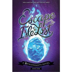 Escape from the Isle of the Lost: Descendants, Book 4 (Hardcover)