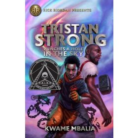 Tristan Strong Punches a Hole in the Sky: Tristan Strong, Book 1 (Paperback)