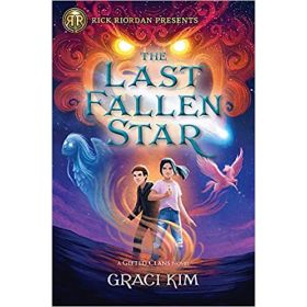 The Last Fallen Star: A Gifted Clans Novel, Rick Riordan Presents (Hardcover)