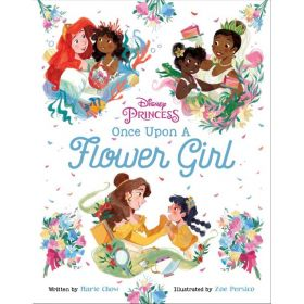 Disney Princess: Once Upon a Flower Girl (Hardcover)